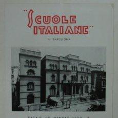 Catálogos publicitarios: TRÍPTICO PUBLICITARIO DE LA ESCUELA ITALIANA DE BARCELONA. 'SCUOLE ITALIANE' PASAJE DE MENDEZ VIGO.. Lote 15354700
