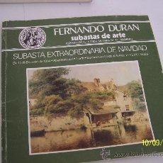 Catálogos publicitarios: FERNANDO DURAN, SUBASTA DE ARTE -EXTRAORDINARIA DE NAVIDAD.- 1984. Lote 14906087