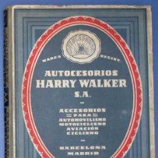 Catálogos publicitarios: AUTOCESORIOS HARRY WALTER S.A. CATÁLOGO Nº 2. BARCELONA / MADRID, POSTERIOR A 1927.. Lote 23849412