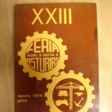 Catálogos publicitarios: CATALOGO GENERAL FERIA DE MUESTRAS DE ASTURIAS AGOSTO 1979 GIJON. Lote 15315144