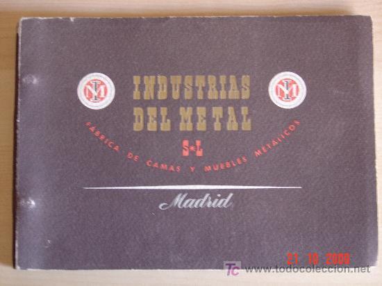 FÁBRICA DE CAMAS Y MUEBLES METÁLICOS. INDUSTRIAS DEL METAL. MADRID (Coleccionismo - Catálogos Publicitarios)