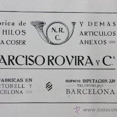 Catálogos publicitarios: HOJA PUBLICIDAD 1916 NARCISO ROVIRA Y CIA FABRICA DE HILOS PARA COSER MARTORELL Y BARCELONA . Lote 15963124