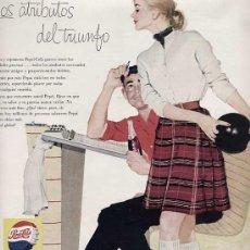 Catálogos publicitarios: PUBLICIDAD ANUNCIO REFRESCO PEPSI COLA PEPSICOLA AÑO 1957. TAMAÑO 34 X 25 CM.. Lote 16083105