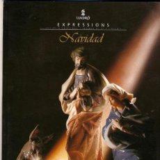 Catálogos publicitarios: CATALOGO LLADRÓ EXPRESSIONS 1999 VOL. 15 Nº 3, NAVIDAD.. Lote 27022508