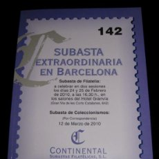 Catálogos publicitarios: CATALOGO SUBASTA EXTRAORDINARIA DE FILATELIA EN BARCELONA - SUBASTAS CONTINENTAL - MARZO 2010 - EN P. Lote 19488526