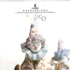 Catálogos publicitarios: CATALOGO LLADRÓ EXPRESSIONS 1999 VOL. 15 Nº 3, EL CIRCO.. Lote 27162701