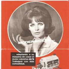Catálogos publicitarios: PUBLICIDAD ORIGINAL MAQUINA DE COSER ALFA.MODERNICESE.MOTOR ELECTRICO.. Lote 25579727