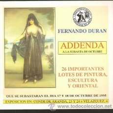 Catálogos publicitarios: ADDENDA A LA SUBASTA DE OCTUBRE 1995 / FERNANDO DURÁN * ARTE *. Lote 25518292