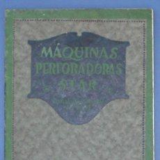 Catálogos publicitarios: MÁQUINAS PERFORADORAS STAR. CATÁLOGO GENERAL Nº 819. THE STAR DRILLING MACHINE CO, POSTERIOR A 1915.. Lote 23625360