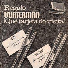 Catálogos publicitarios: WATERMAN. REGALO WATERMAN. ¡QUÉ TARJETA DE VISITA!. 1971. PUBLICIDAD EN PRENSA.. Lote 21606626