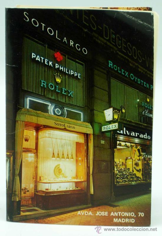 CATÁLOGO SOTO LARGO JOYEROS RELOJ ROLEX PATEK PHILIPPE AVDA JOSÉ ANTONIO MADRID AÑOS 60 (Coleccionismo - Catálogos Publicitarios)