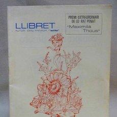 Catálogos publicitarios: LLIBRET DE FALLAS, PL/ DE LA MERCE, 1978, PREMI EXTRAORDINARI LO RAT PENAT, . Lote 23553106