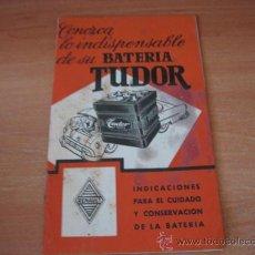Catálogos publicitarios: CATALOGO PUBLICITARIO DE BATERIAS TUDOR. Lote 24499030