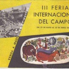 Catálogos publicitarios: FOLLETO PUBLICITARIO III FERIA INTERNACIONAL DEL CAMPO - MADRID - 1956. Lote 24662397
