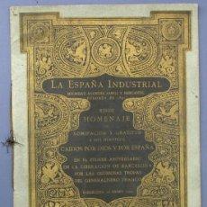 Catálogos publicitarios: LA ESPAÑA INDUSTRIAL RINDE HOMENAJE A SUS HERÓICOS CAIDOS POR DIOS Y POR ESPAÑA. BARCELONA, 1940.. Lote 24776507