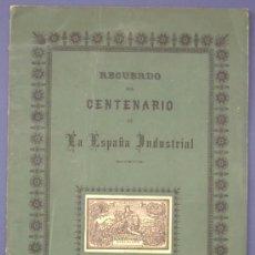 Catálogos publicitarios: RECUERDO DEL CENTENARIO DE LA ESPAÑA INDUSTRIAL. 28 DE ENERO 1847, 28 DE ENERO 1947. BARCELONA.. Lote 24776726