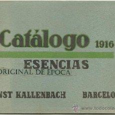 Catálogos publicitarios: (CAT-16)CATALOGO DE ESENCIAS ERST KALLENBACH(BARCELONA) AÑO 1916. Lote 26063106