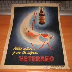 Catálogos publicitarios: BRANDY VETERANO FELICITA EL AÑO PUBLICIDAD HOJA DE REVISTA 1957 . Lote 26532746