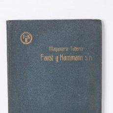 Catálogos publicitarios: CATALOGO DE MAQUINARIA - TUBERIA, FAUST Y KAMMANN, S.A., BARCELONA - SUCURSAL VALENCIA. Lote 26583365