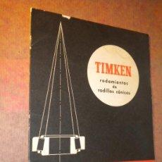 Catálogos publicitarios: TIMKEN RODAMIENTOS DE RODILLOS CONICOS , 1960. Lote 27066713