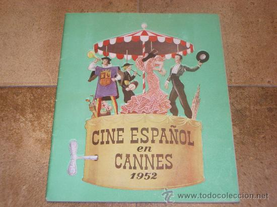 CATALOGO CINE ESPAÑOL EN CANNES 1952 50 PAGINAS CON FERNANDO REY O CARMEN SEVILLA UNICO !!!!!! (Coleccionismo - Catálogos Publicitarios)