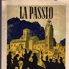 Catálogos publicitarios: CATALAGO LIBRO DE LA PASSIO DE OLESA DE MONTSERRAT 1944. Lote 27732526