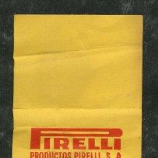 Catálogos publicitarios: ANTIGUO TICKET CON PUBLICIDAD PRODUCTOS **PIRELLI**. Lote 27821577