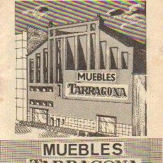 Catálogos publicitarios: CATALOGO MUEBLES TARRAGONA - 30 PÁGINAS - AÑOS 50/60 . Lote 28349306