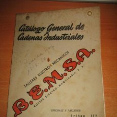 Catálogos publicitarios: CATALOGO GENERAL DE CADENAS INDUSTRIALES B.E.M.S.A. BARCELONA 1951. Lote 28440673