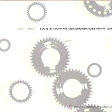Catálogos publicitarios: 1913 - 1963. SOCIETE ANONYME DES ENGRENAGES MAAG. ZURICH. EN FRANCES. 1963.. Lote 29018312