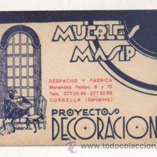 Catálogos publicitarios: TARJETA PUBLICIDAD. MUEBLES MASIP. PROYECTOS DECORACIÓN. CORNELLA (BARCELONA). Lote 29227592