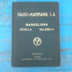 Catálogos publicitarios: ANTIGUO Y PRECIOSO CATALOGO DE FAUST Y KAMMANN - CATALOGO A - TUBERIA ACCESORIOS PARA VAPOR GAS Y AG. Lote 29519827