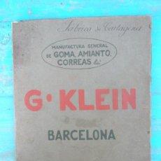 Catálogos publicitarios: ANTIGUO Y PRECIOSO CATALOGO DE G.KLEIN - FABRICFA DE CARTAGENA - GOMA AMIENTO CORREAS - PROVEEDOR CA. Lote 29520493
