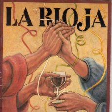 Catálogos publicitarios: LA RIOJA. XXVIII FIESTA DE LA VENDIMIA. LOGROÑO 1984. Lote 29548393