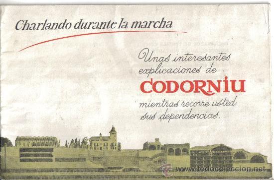CHARLANDO DURANTE LA MARCHA, LIBRO VISITAS A LAS CAVAS CODORNIU (Coleccionismo - Catálogos Publicitarios)