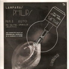 Catálogos publicitarios: RECORTE PRENSA AÑO 1934 PHILIPS LAMPARA PHILIPS PARA COCHES ALUMBRADO AUTO COCHE BOMBILLA AUTOMOBIL. Lote 30247087