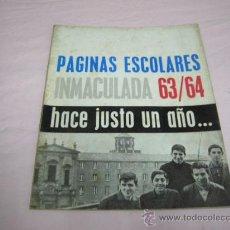 Catálogos publicitarios: PÁGINAS ESCOLARES INMACULADA 63-64 GIJÓN. Lote 30638710