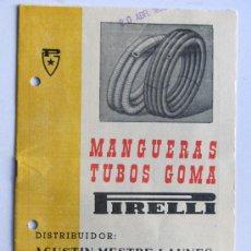 Catálogos publicitarios: PIRELLI -TUBOS DE GOMA MANGUERA / LLEIDA 1958 / FOLLETO PUBLICIDAD COMERCIAL / CARACTERISTICAS. Lote 30669290