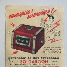 Catálogos publicitarios: SOLDARGON -INDUSTRIAL SOLDADORES / AÑO 1958 / FOLLETO PUBLICIDAD COMERCIAL / CARACTERISTICAS. Lote 30669539
