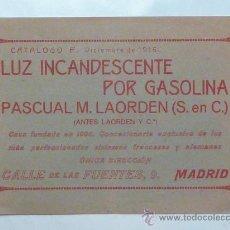 Catálogos publicitarios: PASCUAL LAORDEN - CATÁLOGO LUZ INCANDESCENTE POR GASOLINA – 1916. Lote 30696042