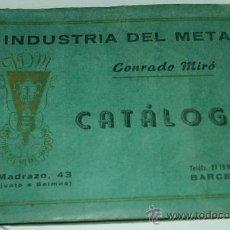 Catálogos publicitarios: CATALOGO INDUSTRIA DEL METAL - CONRADO MIRÓ. ORFEBRERIA.METAL PLATEADO, PLATA, ETC ,-MUY BONITO-. Lote 31139042