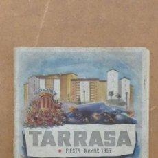 Catálogos publicitarios: ANTIGUO CATALOGO DE TERRASSA TARRASA, DE 1957. FIESTA MAYOR.. Lote 31957919