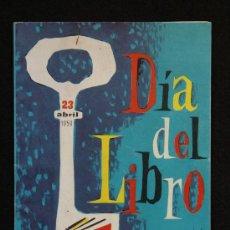 Catálogos publicitarios: CATÁLOGO PUBLICITARIO. DÍA DEL LIBRO. PORTADA GIRALT MIRACLE. BARCELONA, 1959.. Lote 32043979
