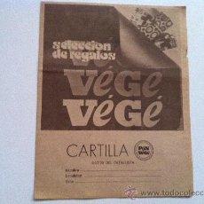 Catálogos publicitários: ANTIGUA CARTILLA-CATÁLOGO DE PUNTOS VÉGÉ. PRIMEROS AÑOS 70. BIEN CONSERVADA. Lote 32604388
