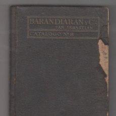 Catálogos publicitarios: BARANDIARAN Y CIA SAN SEBASTIAN CATÁLOGO GENERAL Nº 6 MAQUINARIA Y HERRAMIENTAS. Lote 33133882