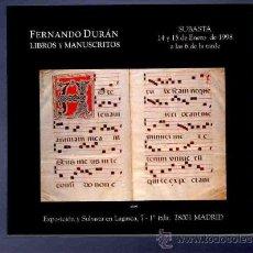 Catálogos publicitarios: CATALOGO. SUBASTA. LIBROS Y MANUSCRITOS. FERNANDO DURAN. 1998. . Lote 33381736