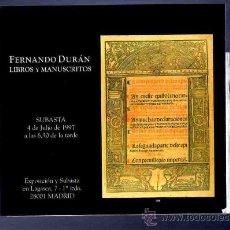 Catálogos publicitarios: CATALOGO. SUBASTA. LIBROS Y MANUSCRITOS. FERNANDO DURAN. 1997. . Lote 33381793