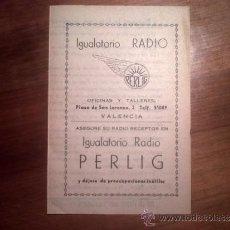 Catálogos publicitarios: DIPTICO, ASEGURE SU RADIO RECEPTOR EN IGUALATORIO RADIO PERLING. Lote 33555885