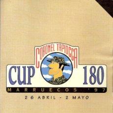 Catálogos publicitarios: DIPTICO INFORMATIVO. CORONEL TAPIOCA.CUP 180. MARRUECOS ' 97. 1997.30 X 21 CMTRS.. Lote 33775969