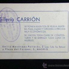 Catálogos publicitarios: TARJETA DE PUBLICIDAD SILLERÍA CARRIÓN FÁBRICA DE SILLAS DE MADRID AÑOS 40. Lote 34124947